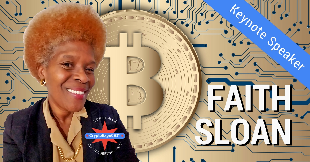 Faith Sloan Keynote Speaker #CryptoExpoCHI RSVP Now